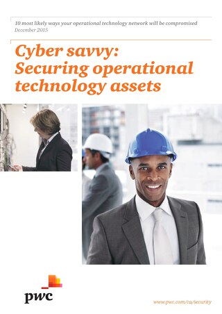 PwC cyber savvy securing operational technology assets